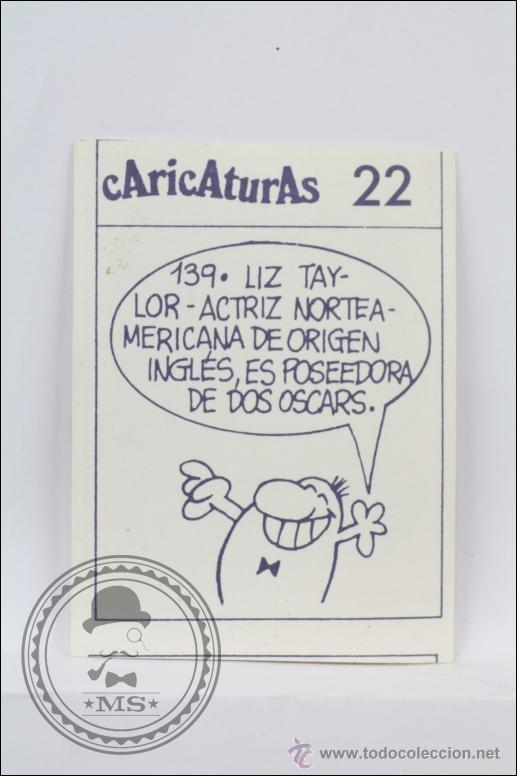 5db4f703b Coleccionismo Cromos antiguos  Cromo Caricaturas 22 - Nº 139. Liz Taylor - Años  80