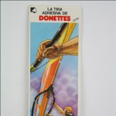 Coleccionismo Cromos antiguos: CROMO / ADHESIVO LA TIRA ADHESIVA DE DONETES - WINDSURF - MEDIDAS 15,5 X 5 CM. Lote 47556280