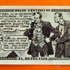 Coleccionismo Cromos antiguos: CROMO - BOLSA CANTINFLAS, EL DETECTIVE Nº 78 - EDITORIAL SENDA 1946 - CROMOS -. Lote 47688316