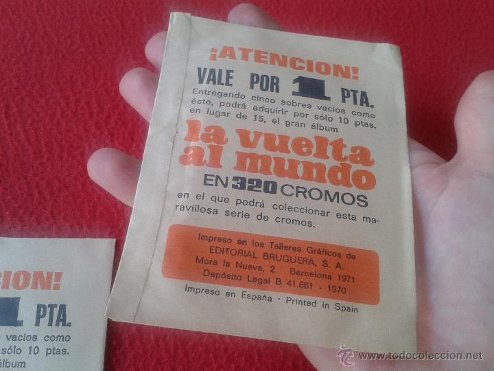 Coleccionismo Cromos antiguos: LOTE DE 3 SOBRES DE CROMOS SIN ABRIR DE LA COLECCION LA VUELTA AL MUNDO EN 320 BRUGUERA 1971 ESCASOS - Foto 3 - 48688600