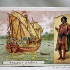 Coleccionismo Cromos antiguos: CROMO ANTIGUO, Nº 10, CARABELA ESPAÑOLA, CRISTOBAL COLON, 10 X 7 CM.. Lote 50673404