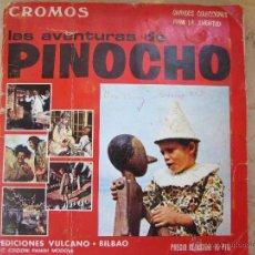 Coleccionismo Cromos antiguos: CROMOS LAS AVENTURAS DE PINOCHO. ED.VULCANO. PANINI. DESPEGADOS. SE VENDEN SUELTOS A 1 € LA UNIDAD. Lote 51684971