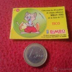 Coleccionismo Cromos antiguos: ANTIGUO CROMO Nº 15 TICO BIMBO WILLY FOG CHAPA ADHESIVA BRB INTERNACIONAL 1983 IDEAL COLECCION VER F. Lote 52069892