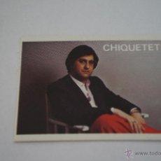 Coleccionismo Cromos antiguos: CROMO DE:SUPER MUSICAL,CHIQUETETE,(SIN PEGAR),Nº170,AÑO 1984,DEL ALBUM,SUPER MUSICAL,DE EYDER. Lote 98847228