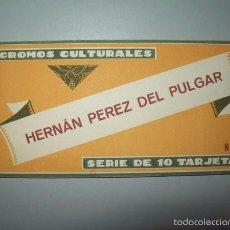 Coleccionismo Cromos antiguos: HERNÁN PÉREZ DEL PULGAR : SERIE DE 10 TARJETAS.[CROMOS CULTURALES ; 28]. Lote 55149161