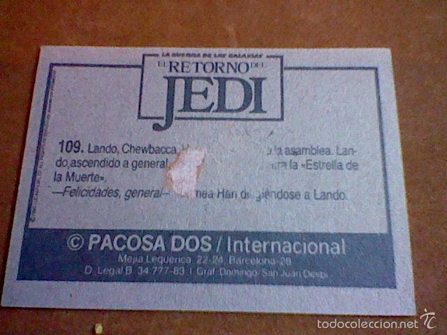Coleccionismo Cromos antiguos: cromo recuperado Star Wars Retorno Jedi ed Pacosa Dos nº 109 - Foto 2 - 56618990