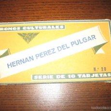 Coleccionismo Cromos antiguos: CROMOS CULTURALES SERIE 10 TARJETAS-HERNÁN PEREZ DEL PULGAR. Lote 57388434