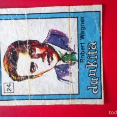Coleccionismo Cromos antiguos: DUNKIN DUNKITA ROSTROS FAMOSOS. N 24 ROBERT WAGNER. Lote 58188472
