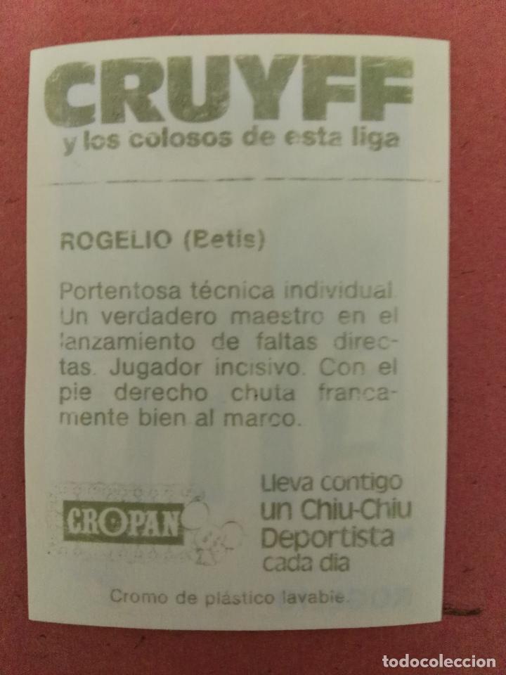 Coleccionismo Cromos antiguos: Cruyff y los colosos de esta liga Cropan rogelio betis - Foto 2 - 66155246
