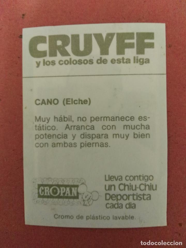Coleccionismo Cromos antiguos: Cruyff y los colosos de esta liga Cropan Cano elche - Foto 2 - 66164790