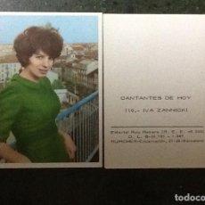 Coleccionismo Cromos antiguos: IVA ZANICCHI Nº 110 DE LA SERIE CANTANTES DE HOY, RUIZ ROMERO 1967. Lote 69972061