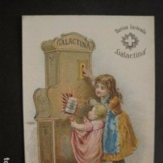 Coleccionismo Cromos antiguos: GALACTINA - HARINA LACTEADA - FARMACIA - ALIMENTO PARA NIÑOS DE PECHO -VER FOTOS -(V-10.683). Lote 84359688