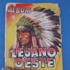 Coleccionismo Cromos antiguos: ALBUM DE CROMOS LEJANO OESTE -INCOMPLETO- DEFECTUOSO. Lote 86524956
