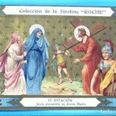 Coleccionismo Cromos antiguos: VÍA CRUCIS. IV ESTACIÓN. JESÚS ENCUENTRA SU DIVINA MADRE. COLECCIÓN DE LA SIROLINE ROCHE.. Lote 90330220