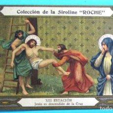 Coleccionismo Cromos antiguos: VÍA CRUCIS. XIII ESTACIÓN. JESÚS ES DESCENDIDO DE LA CRUZ. COLECCIÓN DE LA SIROLINE ROCHE.. Lote 90335300