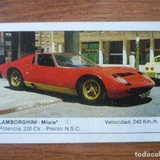 Coleccionismo Cromos antiguos: CROMO COCHES Nº 69 LAMBORGHINI MIURA - DESPEGADO - EDICIONES UNIDAS MOTOR 16 1986. Lote 91618240