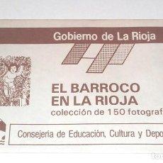 Coleccionismo Cromos antiguos: EL BARROCO EN LA RIOJA . SOBRE CROMOS FOTOGRAFIAS - GOBIERNO DE LA RIOJA . NUEVO SIN ABRIR - AÑOS 80. Lote 96325971