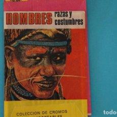 Coleccionismo Cromos antiguos: SOBRE DE CROMOS SIN ABRIR DE HOMBRES RAZAS Y COSTUMBRES DE RUIZ ROMERO. Lote 100721535