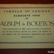 Coleccionismo Cromos antiguos: ALBACETE, ALBÚM TÓMBOLA DE CARIDAD AÑO 1958, PINTORES DEL MUNDO, FALTA UN CROMO JUAN GREUYE. . Lote 122183595