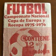 Coleccionismo Cromos antiguos: SOBRE DE CROMOS SIN ABRIR CAMPEONATO NACIONAL COPA DE EUROPA Y RECOPA 1975-1976. Lote 124427315