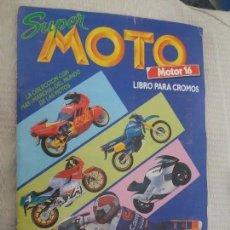 Coleccionismo Cromos antiguos: CROMO CROMOS SUPER MOTO MOTOR 16 ED. ESTE. LEER. Lote 172919772