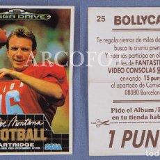 Coleccionismo Cromos antiguos: CROMO BOLLYCAO Nº 25 - JOE MONTANA - SEGA MEGA DRIVE - EL DE LAS FOTOS. Lote 130904008