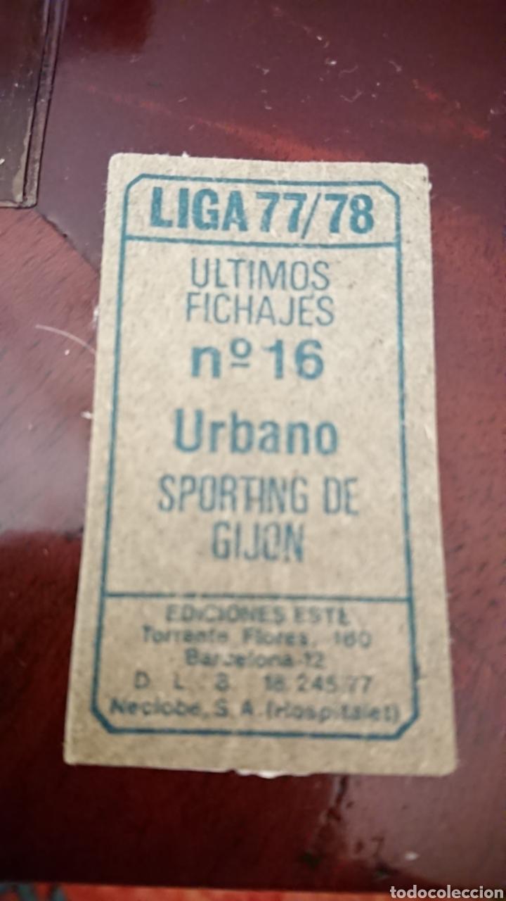 URBANO ÚLTIMOS FICHAJES N°16 CROMO LIGA ESTE 77-78 DETERIORADO (Coleccionismo - Cromos y Álbumes - Cromos Antiguos)