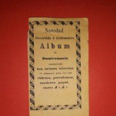 Coleccionismo Cromos antiguos: ANTIGUO ALBUM DE CALCOMANÍAS SIGLO XIX. Lote 138905342