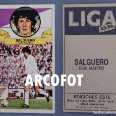 Coleccionismo Cromos antiguos: LIGA 85 - 86 - SALGUERO - REAL MADRID - EDICIONES ESTE. Lote 139734834