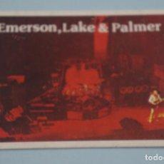 Collectionnisme Cartes à collectionner anciennes: CROMO DE EMERSON,LAKE & PALMER SIN PEGAR Nº 17 AÑO 1984 DEL ALBUM SUPER MUSICAL DE EYDER. Lote 178058700