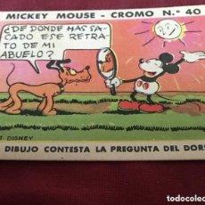 Coleccionismo Cromos antiguos: CROMO MICKEY MOUSE NUMERO Nº 40 GOMA DE MASCAR CHICLES BOBLERO. Lote 153238782