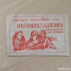Coleccionismo Cromos antiguos: HISTORIA DE LA GUERRA DE CHOCOLATES MOHER SOBRE SIN ABRIR IMPECABLE . Lote 155549482