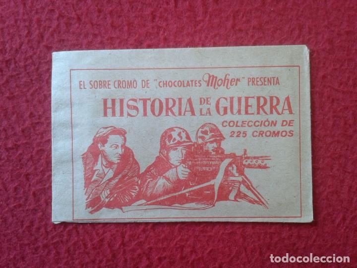 SOBRE DE CROMOS SIN ABRIR IDEAL COLECCIÓN SOBRE-CROMO CHOCOLATES MOHER HISTORIAS DE LA GUERRA KINLE (Coleccionismo - Cromos y Álbumes - Cromos Antiguos)