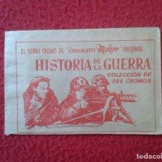 Coleccionismo Cromos antiguos: SOBRE DE CROMOS SIN ABRIR IDEAL COLECCIÓN SOBRE-CROMO CHOCOLATES MOHER HISTORIAS DE LA GUERRA KINLE. Lote 155786242