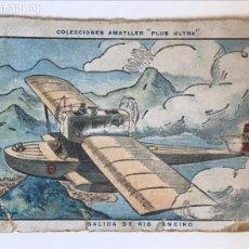 Coleccionismo Cromos antiguos: CROMO COLECCIONES AMATLLER PLUS ULTRA . SALIDA DE RIO DE JANEIRO. Lote 156188578