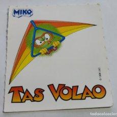 Coleccionismo Cromos antiguos: CROMO PEGATINA HELADOS MIKO , TAS VOLAO , SIN DESPEGAR 1998. Lote 160569750