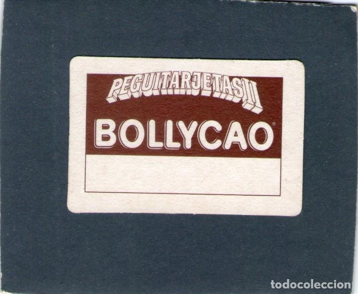 Coleccionismo Cromos antiguos: CROMO - PEGUITARJETAS II - ¡MEJOR SOLO QUE MAL ACOMPAÑADO! - BOLLYCAO - NUNCA PEGADO. - Foto 2 - 167829364