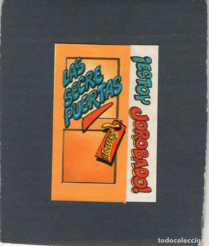 CROMO - LAS SECRE-PUERTAS - ¡ESTOY JOROBADO! - PHOSKITOS. (Coleccionismo - Cromos y Álbumes - Cromos Antiguos)