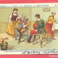 Colecionismo Cromos antigos: HISTORIA DE LA VIDA DE D. MIGUEL DE CERVANTES, Nº 16, CHOCOLATES SAN CRISTOBAL , LORCA, VER FOTOS. Lote 179033046