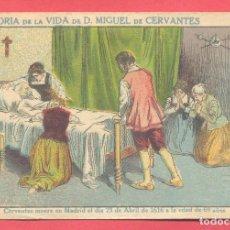 Colecionismo Cromos antigos: HISTORIA DE LA VIDA DE D. MIGUEL DE CERVANTES, Nº 20, CHOCOLATES, SUPREMO CARAVACA VER FOTOS. Lote 179033533