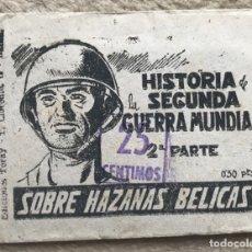 Coleccionismo Cromos antiguos: SOBRE DE CROMOS ÁLBUM HISTORIA DE LA SEGUNDA GUERRA MUNDIAL - HAZAÑAS BÉLICAS - TORAY. Lote 182023980