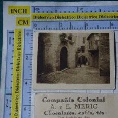 Coleccionismo Cromos antiguos: ANTIGUO CROMO CHOCOLATES COMPAÑÍA COLONIAL A Y E MERIC MADRID PUEBLO ESPAÑOL BARCELONA, CASAS BORJA. Lote 183210183