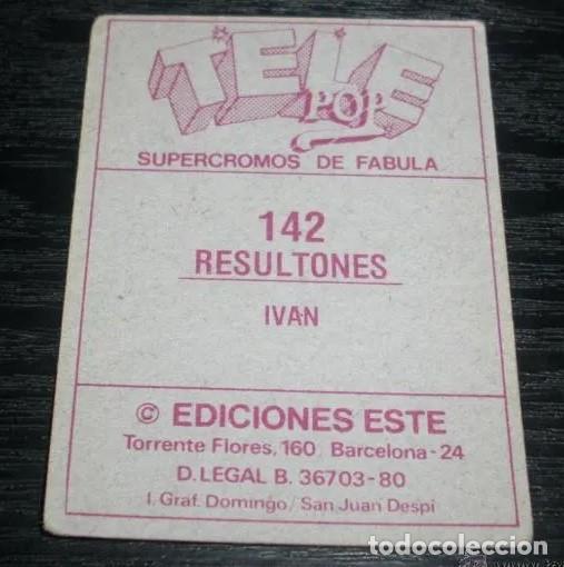 Coleccionismo Cromos antiguos: -ESTE TELE POP TELEPOP 1980 : 142 IVAN , RESULTONES - Foto 2 - 190925482