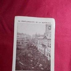 Coleccionismo Cromos antiguos: LA PROCLAMACIÓN DE LA REPÚBLICA. CROMO Nº 33.. Lote 191726997