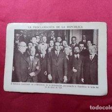 Coleccionismo Cromos antiguos: LA PROCLAMACIÓN DE LA REPÚBLICA. CROMO Nº 35.. Lote 191727177