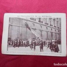 Coleccionismo Cromos antiguos: LA PROCLAMACIÓN DE LA REPÚBLICA. CROMO Nº 38.. Lote 191727477