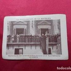 Coleccionismo Cromos antiguos: LA PROCLAMACIÓN DE LA REPÚBLICA. CROMO Nº 39.. Lote 191727697