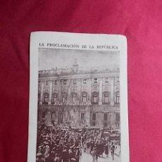 Coleccionismo Cromos antiguos: LA PROCLAMACIÓN DE LA REPÚBLICA. CROMO Nº 40.. Lote 191727872