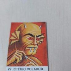 Coleccionismo Cromos antiguos: CROMO COLECCION SUPER MONSTRUOS NUEVO SIN PEGAR Nº 22 ICTERIO VOLADOR. Lote 195186415