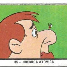 Coleccionismo Cromos antiguos: == C14 - CROMO Nº 85 - HORMIGA ATOMICA - NUEVO FESTIVAL HANNA-BARBERA - SIN PEGAR. Lote 195280870